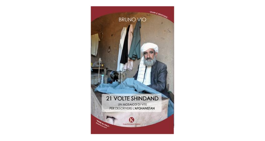 25 marzo - 21 volte Shindand. Un mosaico di vite per descrivere l'Afghanistan