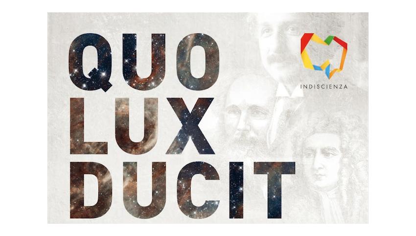 28 e 30 aprile – Indiscienza: Quo Lux Ducit