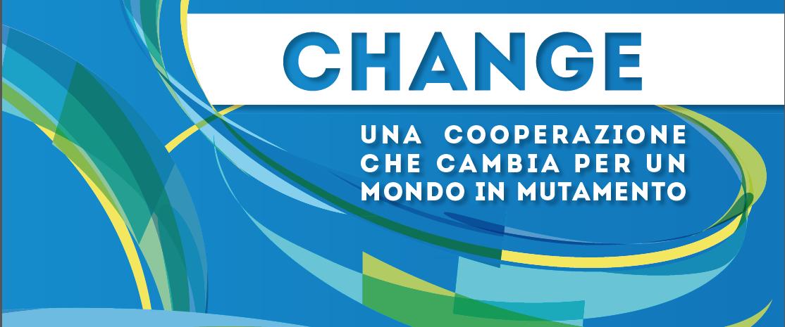 15 aprile – Change. Una cooperazione che cambia per un mondo in mutamento