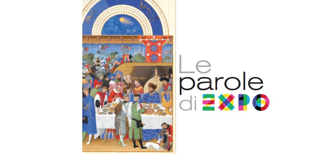 20 giugno – Le parole di EXPO: ROTAZIONI SEMANTICHE INTORNO AL BEL PIANETA