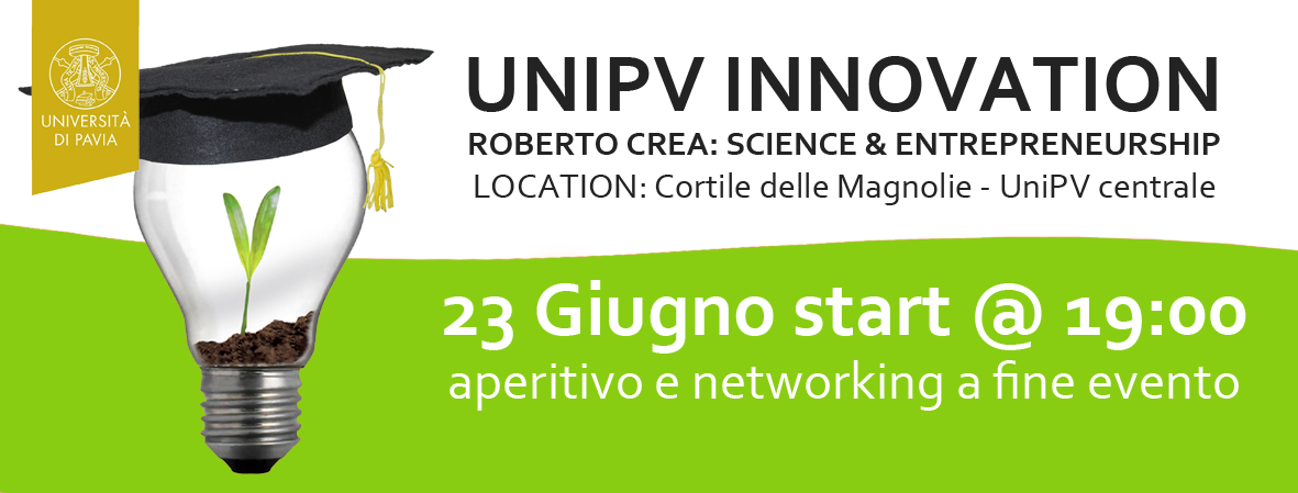 23 giugno - Roberto Crea: science and entrepreneurship