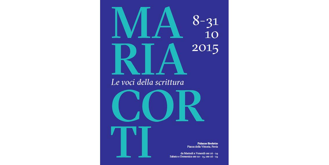 """8 ottobre – Mostra """"Maria Corti. Le voci della scrittura"""""""