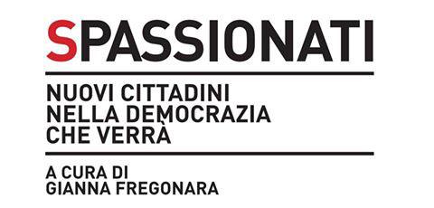 """23 ottobre - SPASSIONATI alla """"Giornata del libro politico a Montecitorio"""""""