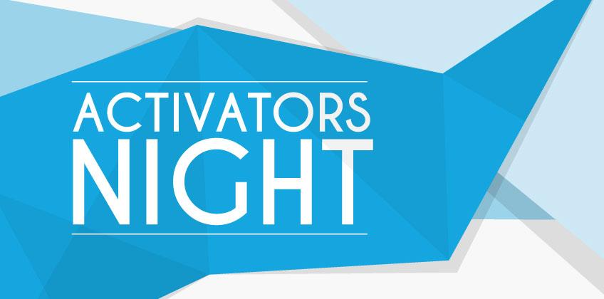 8 febbraio – Activators Night