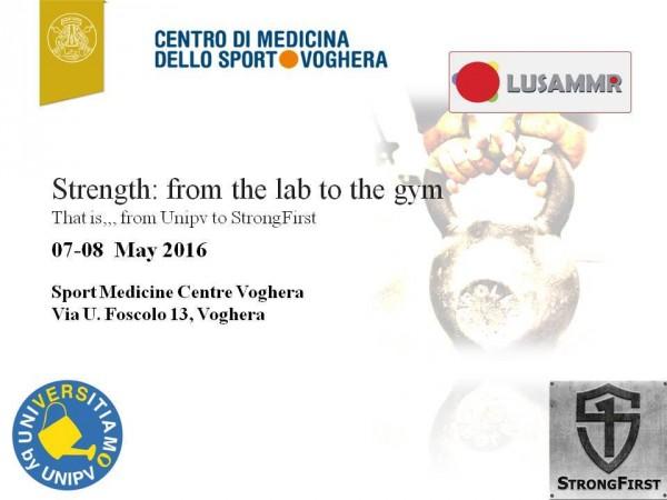 """7 e 8 maggio – Convegno """"Strength: from the lab to the gym"""" e Workshop """"Kettlebell, Barbell & Bodyweight: i fondamentali della forza"""""""