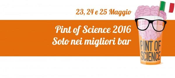 Dal 23 al 25 maggio – Pint of Science Italia