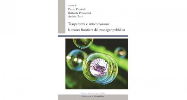 27 giugno – Trasparenza e anticorruzione: la nuova frontiera del manager pubblico