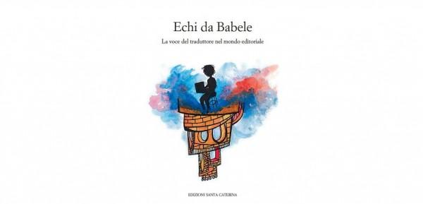 """12 gennaio – Presentazione del volume """"Echi di Babele"""""""