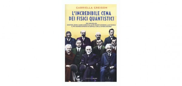 """29 novembre – Presentazione volume """"L'incredibile cena dei fisici quantistici"""""""