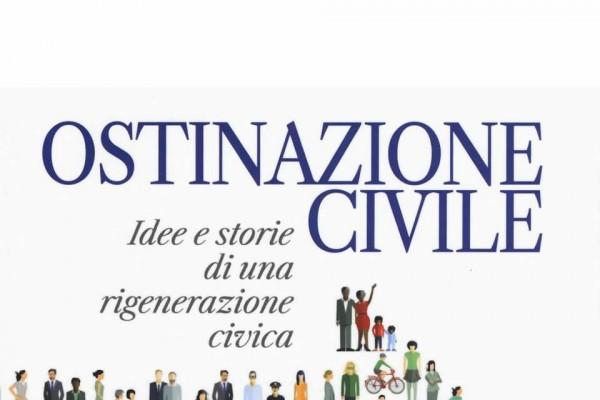 """16 novembre – Presentazione del libro """"Ostinazione civile"""" di Umberto Ambrosoli"""