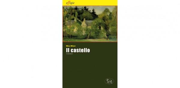 """13 dicembre – Presentazione del libro """"Il Castello"""" di Mino Milani"""