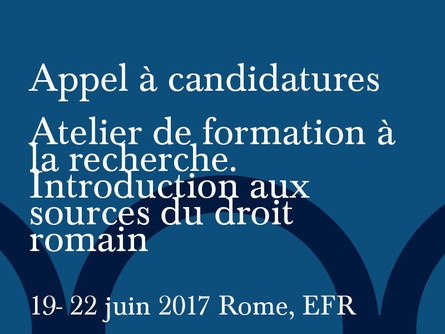 Dal 19 al 22 giugno 2017 – Laboratorio di formazione alla ricerca in diritto romano