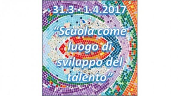 31 marzo e 1 aprile - Scuola come luogo di sviluppo del talento