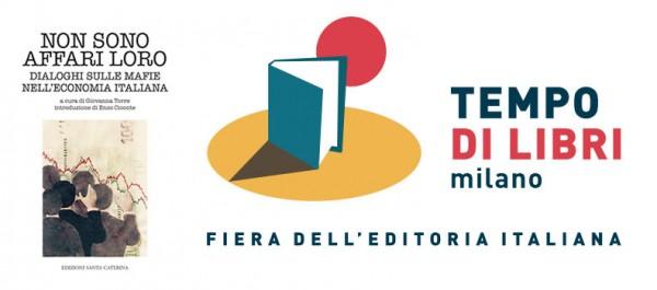 """21 aprile – Presentazione del libro """"Non sono affari loro. Dialoghi sulle mafie nell'economia italiana"""""""