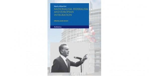 """3 maggio - Presentazione del volume di Mario Albertini """"Nationalism, Federalism and European Integration"""""""