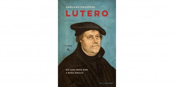 12 giugno - 1517-2017: Cinque secoli dopo Lutero