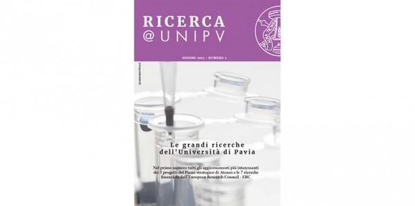 """Uscito il primo numero di """"RICERCA @ UNIPV"""": il quadrimestrale dedicato alle nostre ricerche"""