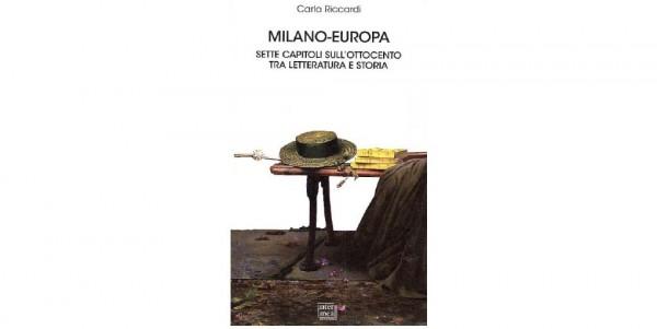 """22 giugno – Presentazione libro """"Milano – Europa. Sette capitoli sull'Ottocento tra letteratura e storia"""""""