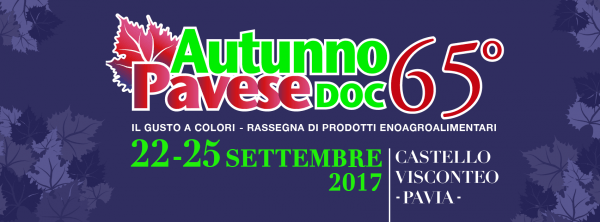 Dal 22 al 25 settembre - Autunno Pavese Doc