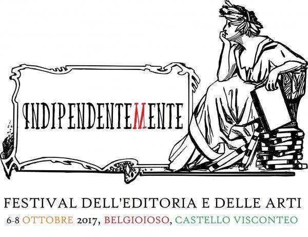 Dal 6 all'8 ottobre – Indipendentemente: Festival dell'Editoria e delle arti