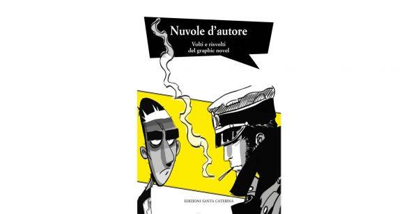 """18 novembre - Presentazione """"Nuvole d'autore. Volti e risvolti del graphic novel"""""""