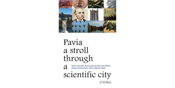 19 gennaio - La prima guida scientifica di Pavia ora in lingua inglese