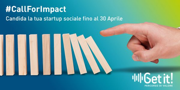 Aperta la prima Call For Impact di Get it! su Welfare, Health & Wellness