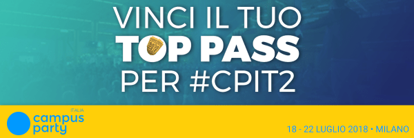 """Top Pass"" gratuiti per Campus Party agli studenti UniPV!"