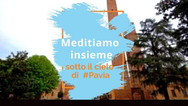 14 maggio - Pavia città dell'armonia: meditazione aperta a tutti