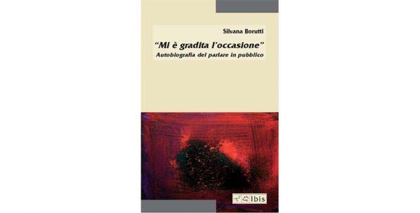 """29 maggio – Presentazione libro """"Mi è gradita l'occasione"""". Autobiografia del parlare in pubblico"""