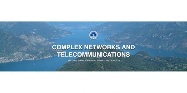 """Dal 16 al 20 luglio – Summer School """"Complex Networks and Telecommunications"""" (Reti Complesse e Telecomunicazioni)"""