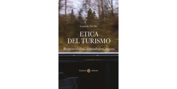 """28 giugno – Presentazione """"Etica del turismo"""""""