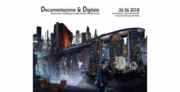 26 giugno - Documentazione & Digitale. Banche dati e modelli per la valorizzazione del patrimonio
