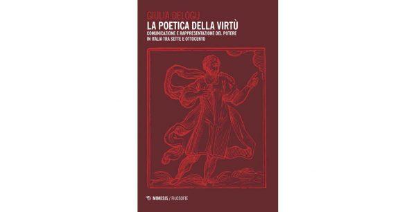 """9 ottobre – Presentazione volume """"La poetica della virtù"""""""
