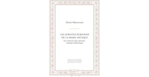 """18 dicembre – Presentazione del libro """"Les juristes écrivains de la Rome antique"""""""