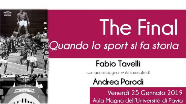25 gennaio – The Final. Quando lo sport si fa storia