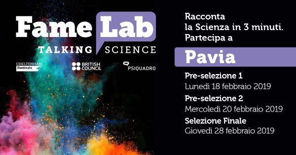 Dal 18 al 28 febbraio - FameLab Pavia