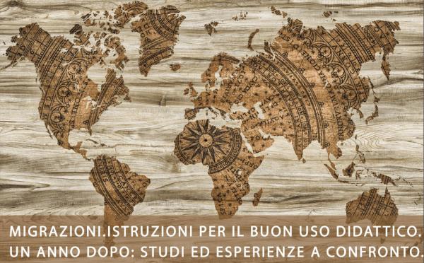 15 e 16 marzo - Migrazioni: istruzioni per un buon uso didattico. Un anno dopo: studi e esperienze a confronto