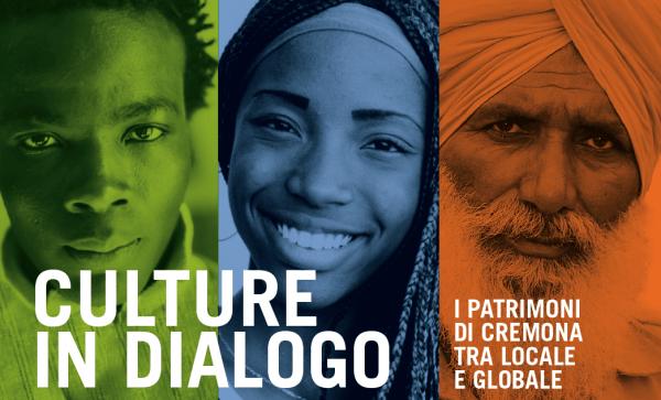 8 giugno - Culture in dialogo: i patrimoni di Cremona tra locale e globale