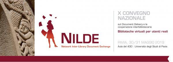 """30 e 31 maggio - X Convegno nazionale NILDE """"Biblioteche virtuali per utenti reali"""""""