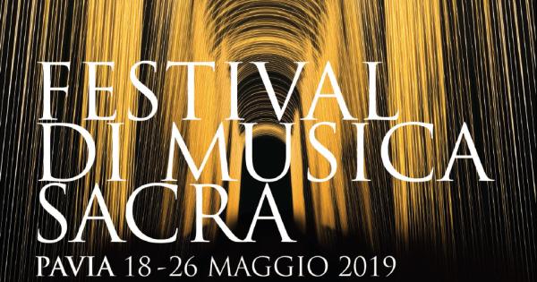 Dal 18 al 26 maggio – Festival di Musica Sacra
