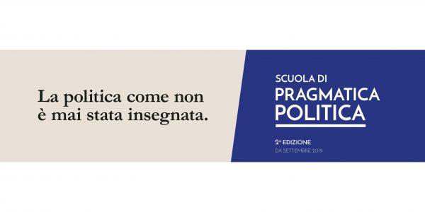 Al via la 2^a edizione della Scuola di Pragmatica Politica