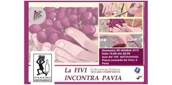 20 ottobre - La FIVI - Federazione Italiana Vignaioli Indipendenti incontra Pavia