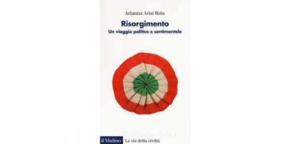 """12 novembre – Presentazione volume """"Risorgimento. Un viaggio politico e sentimentale"""