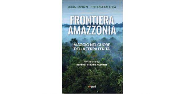 """21 novembre - Presentazione del volume """"Frontiera Amazzonia"""""""
