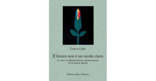 """24 gennaio - Presentazione del libro """"Il futuro non è un vicolo cieco"""""""
