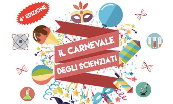 25 febbraio – Carnevale degli scienziati 2020