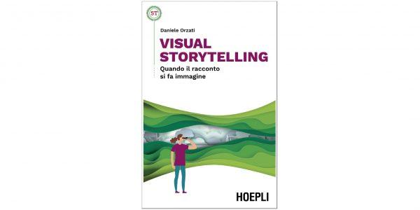 """13 febbraio – Presentazione del libro """"Visual Storytelling"""" Quando il racconto si fa immagine"""