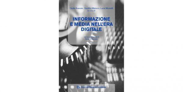 28 maggio - Informazione e media nell'era digitale: le sfide per il giurista