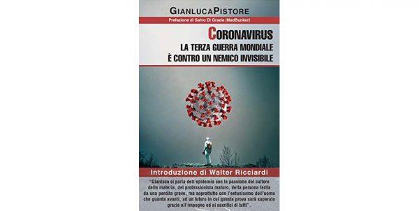 """23 giugno - Presentazione libro """"Coronavirus: la Terza Guerra Mondiale è contro un nemico invisibile"""""""